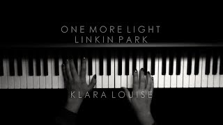 ONE MORE LIGHT | Linkin Park Piano Cover