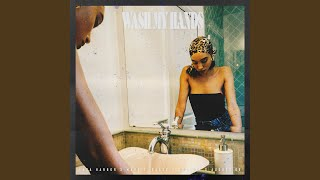 Play Wash My Hands (feat. Marc E. Bassy & Collett)