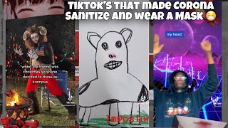 Tiktok's that made Corona Sani…
