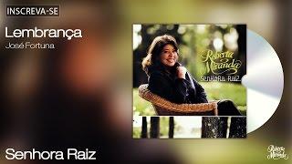 Roberta Miranda - Lembrança - Senhora Raiz - [Áudio Oficial]