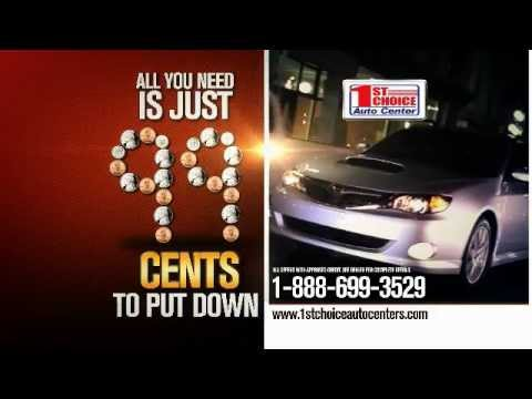 99 cents down for quality used car | first choice auto center - youtube