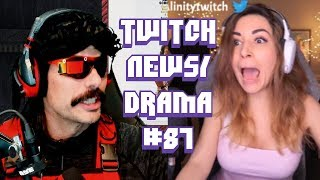Twitch Drama/News #87 (Alinity Shows D!%k on stream, 75K Donation Record, DrDisrespect Announcement)