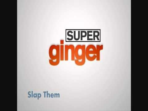 superginger - Slap Them (HD)