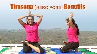 Virasana (HERO POSE) Benefits