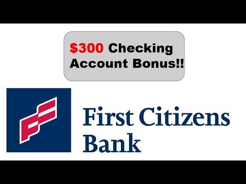 First Citizens Bank Checking Promotion 200 Bonus Youtube