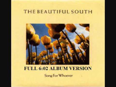 The Beautiful South  Song For Whoever FULL ALBUM VERSION
