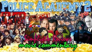 SR Podcast (Ep. 48) Police Academy 2 Their First Assignment - Movie Commentary - May 2015