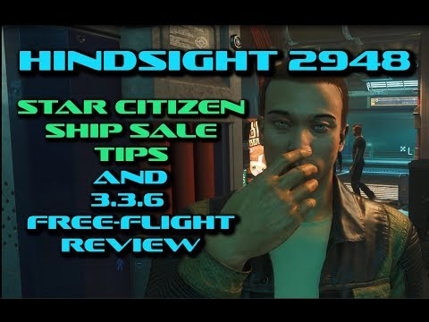 Star Citizen Anniversary Sale Hindsight | Ship Buying Tips | 3.3.6 Free Flight Review
