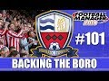 Backing the Boro FM18 | NUNEATON | Part 101 | STOKE IN THE FA CUP | Football Manager 2018