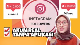 CARA MENAMBAH FOLLOWERS INSTAGRAM | AKUN REAL