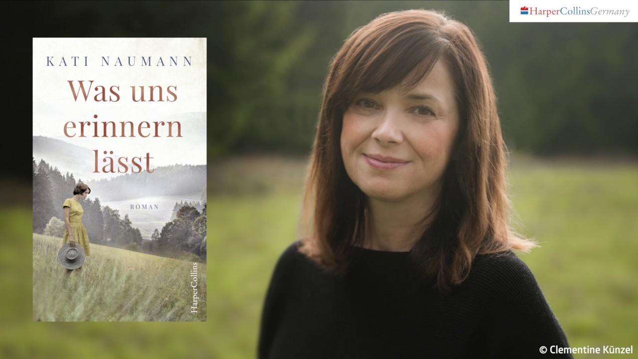 Kati Naumann Interview Was uns erinnern lässt HarperCollins