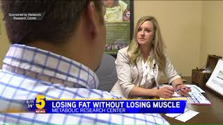 Metabolic Research Center - Losing Weight Without Losing Muscule - Phase 24