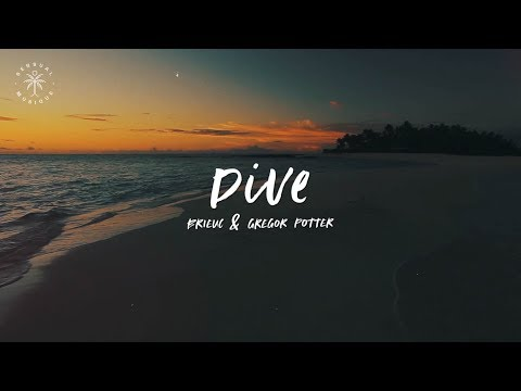 Brieuc & Gregor Potter ft. Maline - Dive (Lyrics)