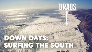 Down Days - Surfing The South - S2E9