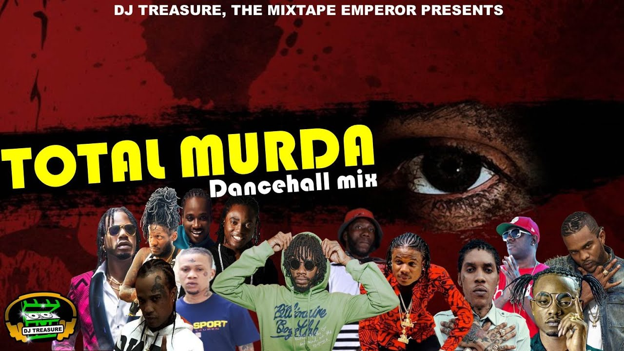 Download Dancehall Mix October 2020 Raw | DJ Treasure Total Murda: Alkaline, Vybz Kartel, Squash 18764807131