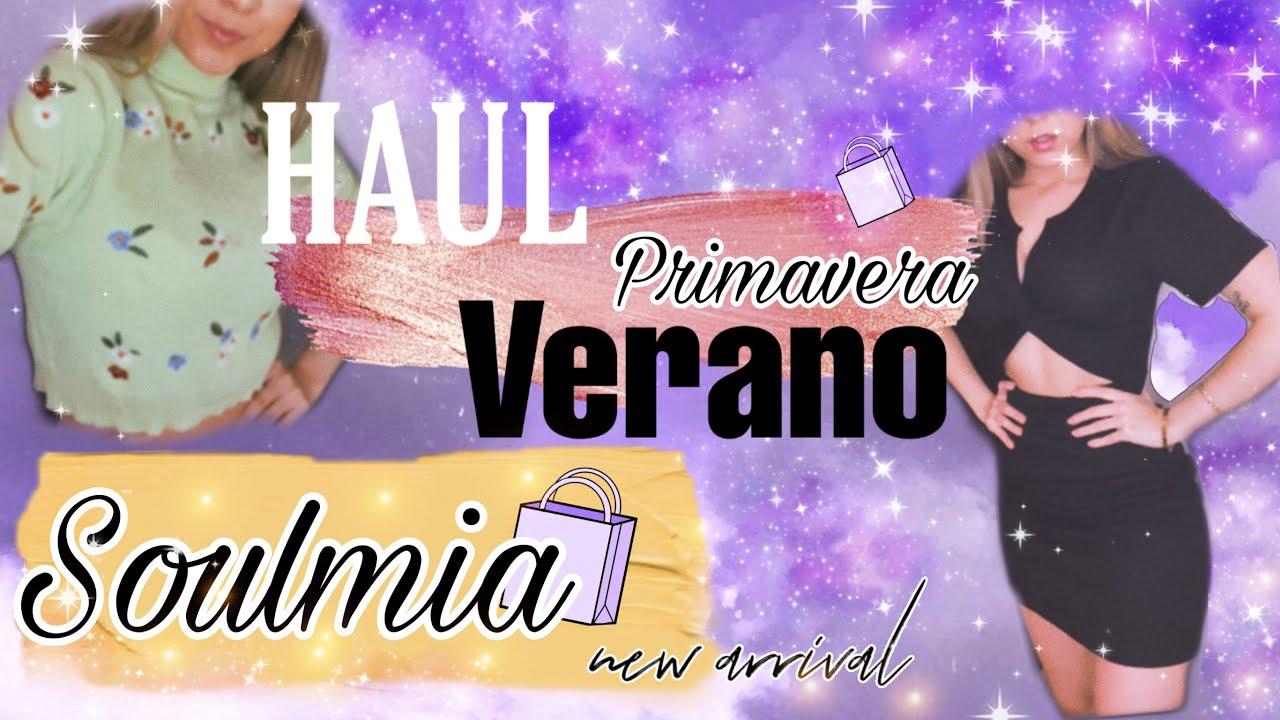 HAUL DE ROPA PRIMAVERA - VERANO | SOULMIA STORE Y MAS !!!