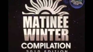09. She Came Along (Ecstasy Of Ibiza Mix) MATINÉE WINTER COMPILATION 2010 CD 1 J.LOUIS