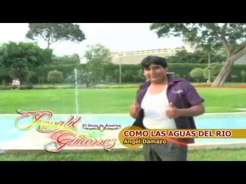 Ronald Gutierrez : Como las aguas del rio -