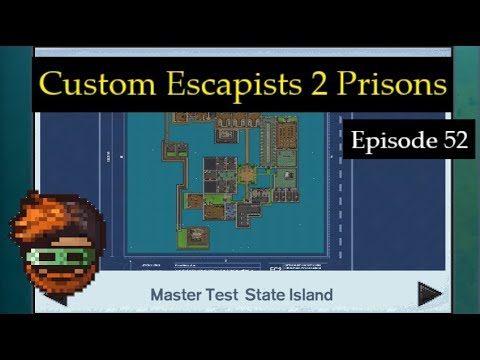 Custom Escapists 2 Prisons: Master Test State Island by Riot Master - GuruMatt Streams [Ep 52]