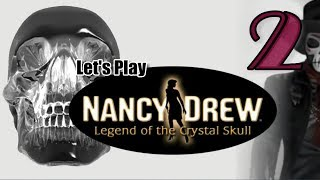 Nancy Drew 17: Legend of the Crystal Skull [02] w/YourGibs - SNOOPING AROUND AS BESS