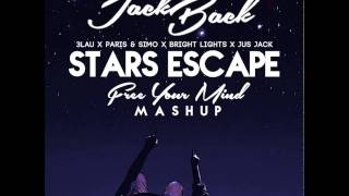 3lau x paris simo x bright lights x jus jack stars escape michael mind fym mash up