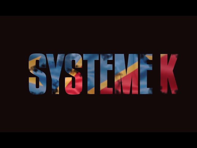 Documentaire : SYSTEME K