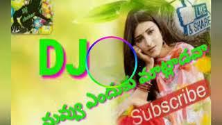 Nuvu enduku matladava dj song Mix by DJ Shekar Chl..