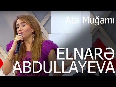 Elnarə Abdullayeva Ata Muğamı 5/5 Verlişi (22.11.2017)