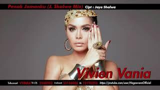 Vivien Vania - Penak Jamanku (J. Shalwa Mix) (Official Audio Video)