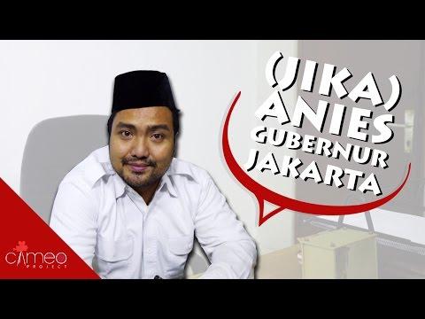 (JIKA) ANIES GUBERNUR JAKARTA - FUN CAMPAIGN