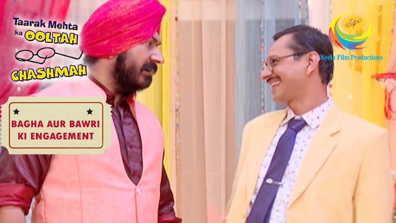 Gokuldham Welcomes The Guests | Taarak Mehta Ka Ooltah Chashmah | Bagha Aur Bawri Ki Engagement