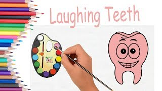 SUPER Coloring Pages | How to Draw Teeth For Kids | Learn Drawing and #Coloring For Children
