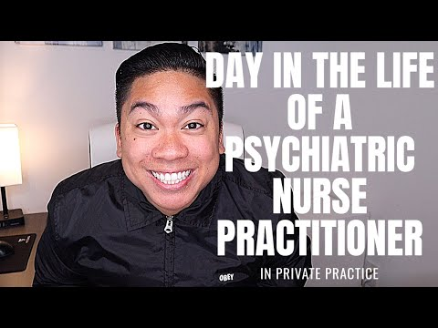 Day In The Life Of A Psychiatric Nurse Practitioner In Private Practice