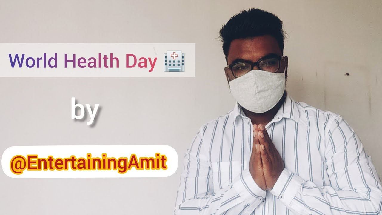 World Health Day wishes from a concerned Social Media User