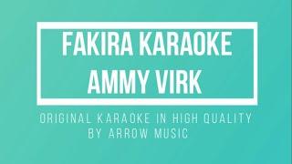 Fakira (Full Karaoke) | Qismat | Ammy Virk | Gurnam Bhullar | HQ Punjabi Instrumental