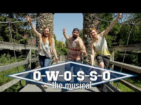 We're from Owosso!!! O-W-O-S-S-O (the musical!)