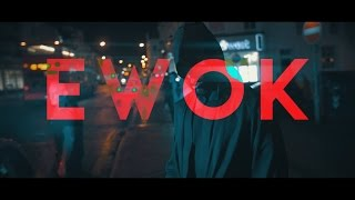 Ocean Wisdom - Ewok [Official Video]