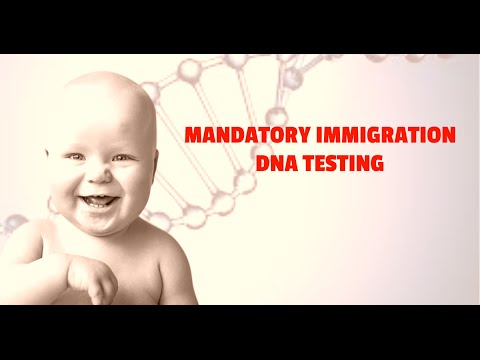 Mandatory immigration DNA Testing; Is It Necessary? DNA Testing Immigration Process