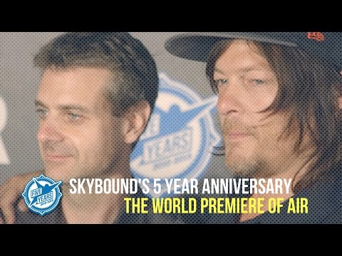 Skybound Celebrates 5-Years - The World Premiere of AIR Starring Norman Reedus