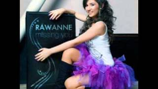 Rawanne Missing You