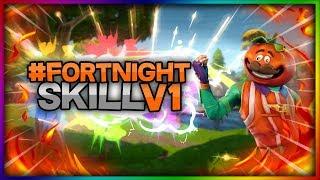 #FORTNIGHTSKILLV1