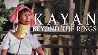 Kayan: Beyond the Rings