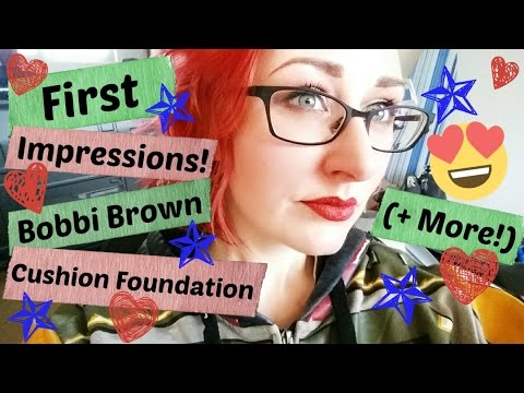 First Impressions! ~ Bobbi Brown Skin Foundation Cushion And MORE! =] ~