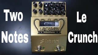 Two Notes Le Crunch Preamp Pedal Demo Video by Shawn Tubbs
