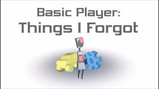 Tutorial - Basic Player(Unity)#3: Things I Forgot