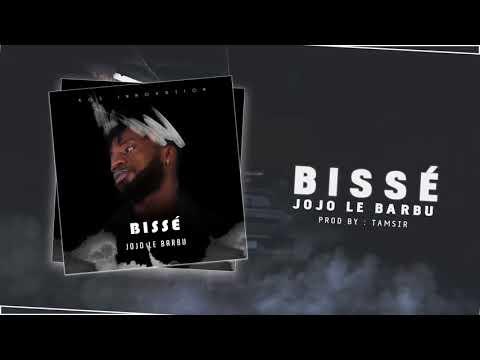 JOJO LE BARBU - Bissé ( audio officiel )