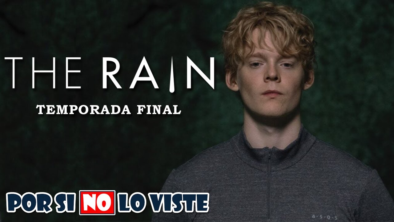 Por si no lo viste: The Rain (Temporada final)