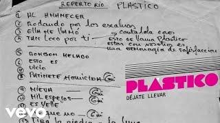 Plastico - Déjate llevar (audio)