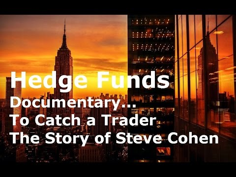 Hedge Fund Trading Secrets Trader Steve Cohen Documentary