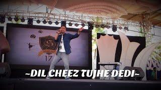 DIL CHEEZ TUJHE DEDI| LIVE  Cover